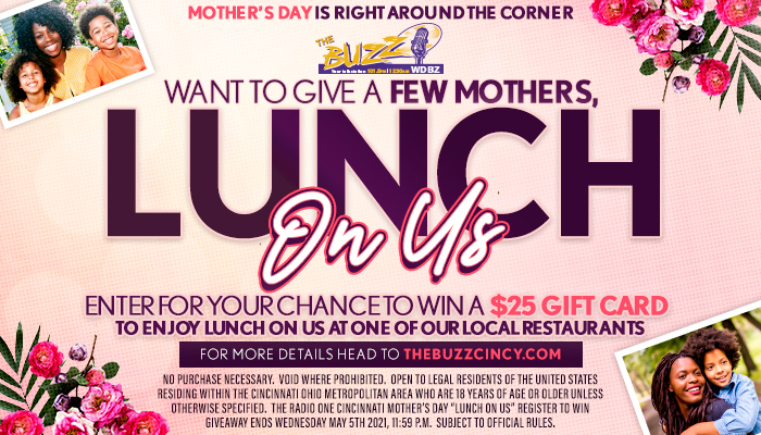 Local: Mother's Day Lunch On Us Contest_RD Cincinnati_April 2021